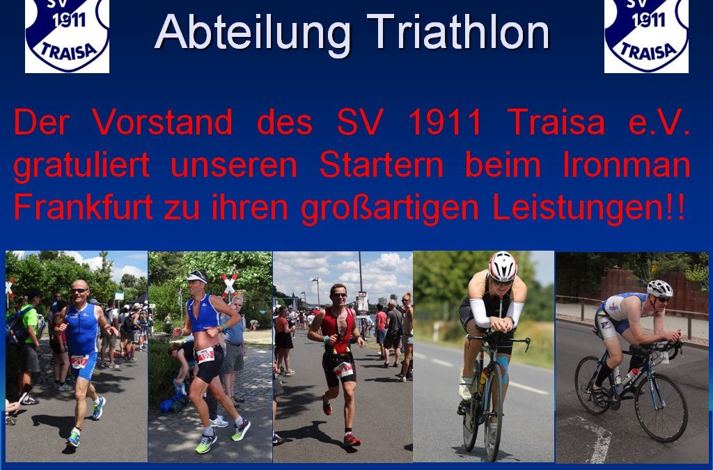 Traisathleten erfolgreich beim Ironman in Frankfurt